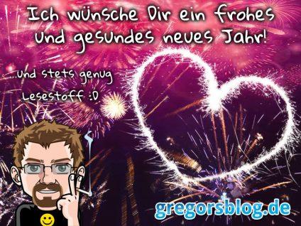 Grafik: Ich wünsche Dir ein frohes und gesundes neues Jahr! ...und stets genug Lesestoff :D