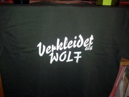 """Foto von meinem T-Shirt mit der Aufschrift """"Verkleidet als Wolf"""""""